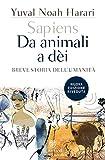 Sapiens. Da animali a dèi: Breve storia dell'umanità (I grandi tascabili)...