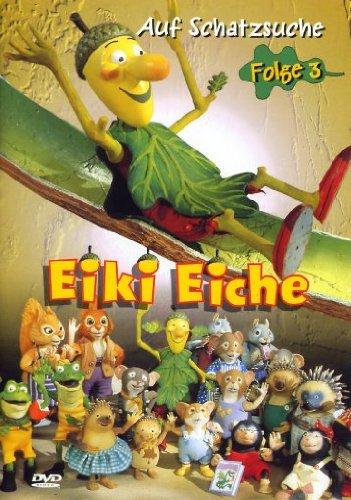 Eiki Eiche 3 - Auf Schatzsuche