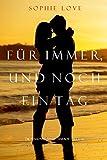 Für Immer und Noch Ein Tag (Die Pension In Sunset Habor – Buch 6) (Die Pension in Sunset Harbor) (German Edition)