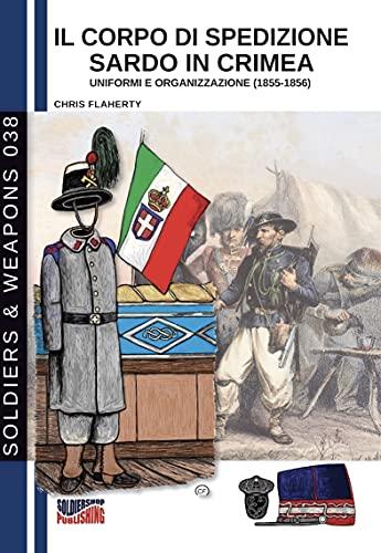 Il corpo di spedizione sardo in Crimea (Italian Edition)