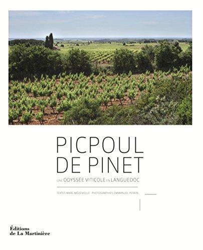 Picpoul de Pinet : Une odyssée viticole en Languedoc