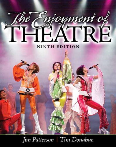 Enjoyment of Theatre, The