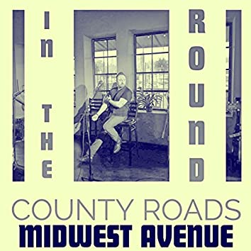 County Roads (In the Round)
