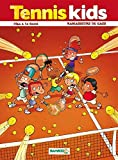 Tennis kids - tome 01: Ramasseur...
