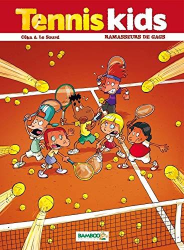 Tennis kids - tome 01: Ramasseurs de gags