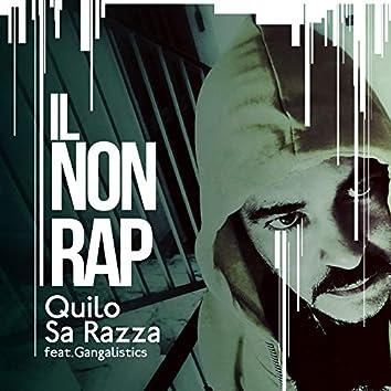 Il non rap (feat. Gangalistics)