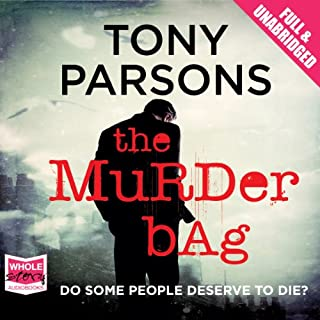 The Murder Bag                   By:                                                                                                                                 Tony Parsons                               Narrated by:                                                                                                                                 Colin Mace                      Length: 9 hrs and 55 mins     1,476 ratings     Overall 4.3