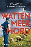 Wattenmeermord von Katja Lund