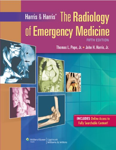 Harris & Harris\' The Radiology of Emergency Medicine (English Edition)