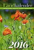 Mein schönes Land Kalender 2016: Mondkalender - Kreatives - Rezepte - Heilpflanzen