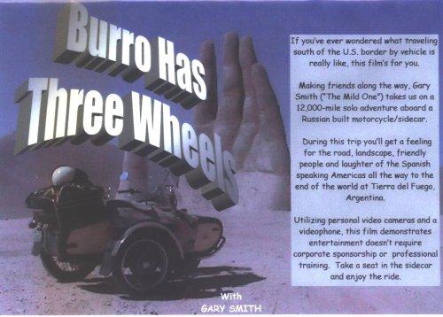 "Motorcycle Travel Touring Books & DVD Series Driving Pan American Highway ""Burro Has Three Wheels"" with Gary Smith BMW KLR650 Triumph Yamaha Susuki Honda"