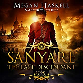Sanyare: The Last Descendant     The Sanyare Chronicles, Book 1              By:                                                                                                                                 Megan Haskell                               Narrated by:                                                                                                                                 Kate Rudd                      Length: 8 hrs and 26 mins     1 rating     Overall 5.0