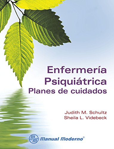 Enfermería Psiquiátrica Planes De Cuidados Spanish Edition Kindle Edition By Judith M Schultz Sheila L Videbeck Professional Technical Kindle Ebooks