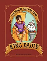 World Changer King David