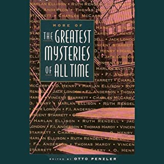 More of the Greatest Mysteries of All Time                   By:                                                                                                                                 Harlan Ellison,                                                                                        Vincent Starrett,                                                                                        Ruth Rendell,                   and others                          Narrated by:                                                                                                                                 Harlan Ellison,                                                                                        David Warner,                                                                                        Stephanie Beacham,                   and others                 Length: 5 hrs and 15 mins     10 ratings     Overall 3.4