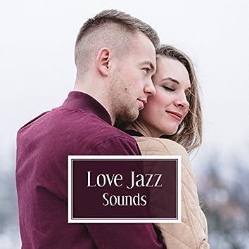 Love Jazz Sounds – Sexy Jazz Moves, Romantic Instrumental Music, Calm Background Sounds