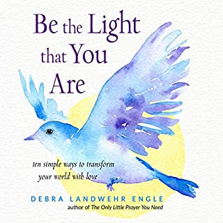 Be the Light That You Are audiobook cover art