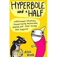 Hyperbole and a Half Kindle Edition