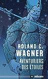 Aventuriers des étoiles par Wagner