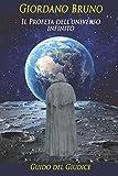 Giordano Bruno: Il Profeta dell'universo infinito