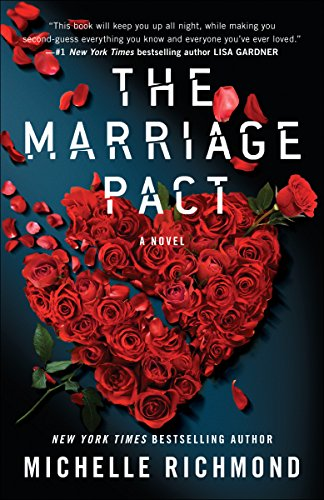 Compare Textbook Prices for The Marriage Pact: A Novel Reprint Edition ISBN 9780553386363 by Richmond, Michelle