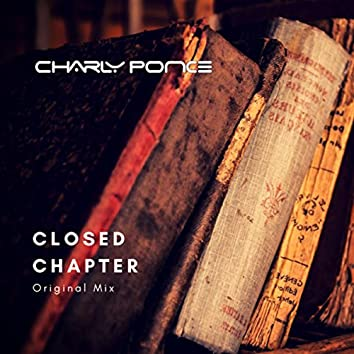 Closed Chapter (Original Mix)