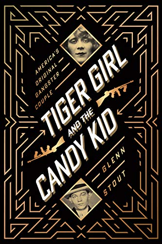 Image of Tiger Girl and the Candy Kid: America's Original Gangster Couple