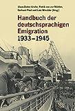 Handbuch der deutschsprachigen Emigration 1933-1945 - Claus-Dieter Krohn