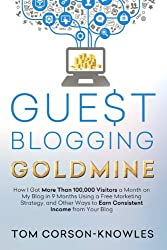 Guest Blogging Goldmine books about blogging