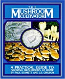 The Mushroom Cultivator. Practical Guide to growing Mushrooms at home (Ebook PDF)