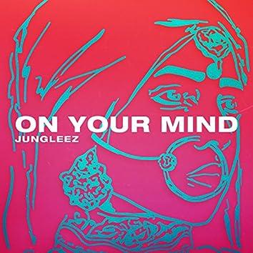 On Your Mind (Prod. By David Sanya)