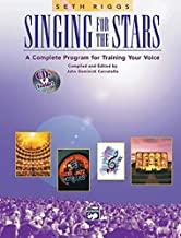 Singing for the Stars: A Complete Program for Training Your Voice (Book & 2 CD's)