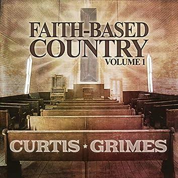 Faith Based Country Volume 1