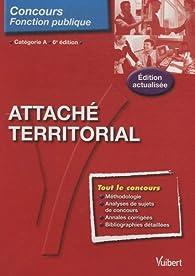 Attaché territorial : Catégorie A par Olivier Bellégo