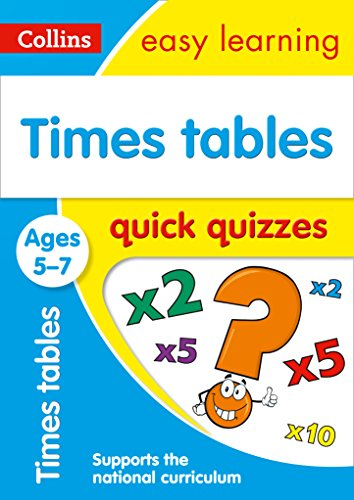 Times Tables Quick Quizzes Ages 5-7: Prepare for school with easy home learning (Collins Easy Learning KS1)