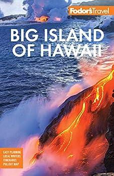 Fodor s Big Island of Hawaii  Full-color Travel Guide