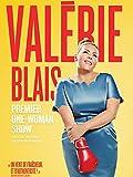 Valérie Blais - Premier one-woman show