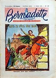 BERNADETTE [No 327] du 08/03/1953 - ILLUSTRE CATHOLIQUE DES FILLETTES - LES 3 FILS DU ROI PAR III DE LA PINTIERE - AYMERILLOT PARTIT POUR L\'AVENTURE...
