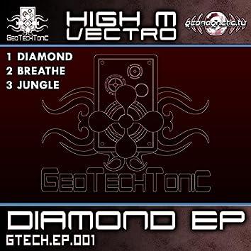 GeoTechTonic Rec Presents: High M Vectro - Diamond EP
