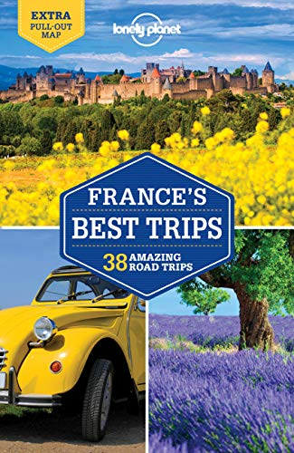 Lonely Planet France's Best Trips 2 (Trips Country)