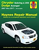 Chrysler Sebring & 200, Dodge Avenger Haynes Repair Manual: 2007 Thru 2017 All Models: Based on a Complete Teardown and Rebuild