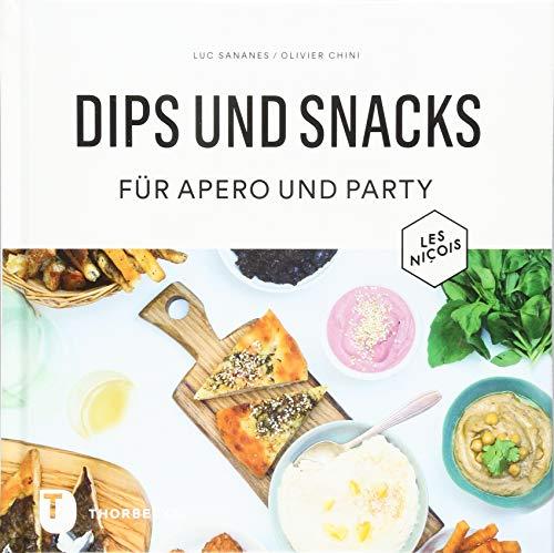 Dips und Snacks für Apéro und Party