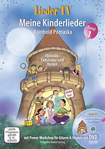 Lieder-TV: Meine Kinderlieder – Band 1 (mit DVD): Akkorde, Tabulatur, Noten. Mit Power-Workshop für Gitarre und Ukulele: Akkorde, Tabulatur, Noten. ... für Gitarre und Ukulele - inkl. DVD