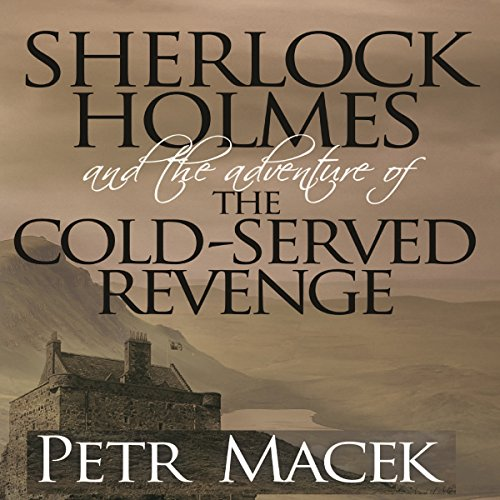 Sherlock Holmes and the Adventure of the Cold-Served Revenge audiobook cover art