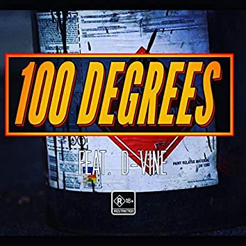 100 Degrees (feat. D-Vine)