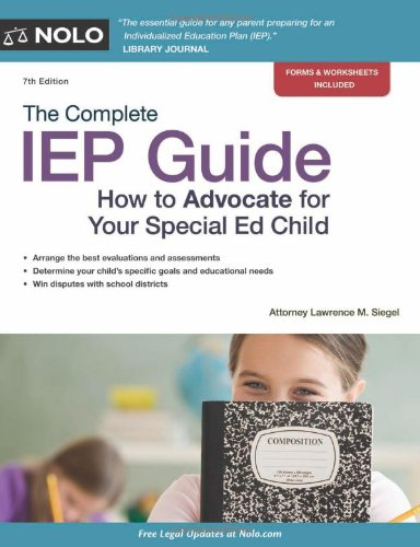 The Complete Iep Guide How To Advocate For Your Special Ed Child