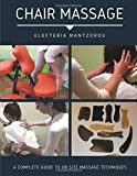 Chair Massage: A Complete Guide