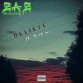 Believe (feat. Riot MC)