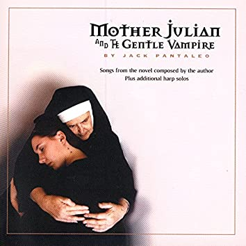 Mother Julian And The Gental Vampire