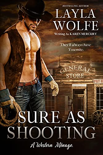 Sure as Shooting: An MMF Western Ménage Romance (Going for the Gold Book 4)